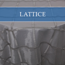 LATTICE OVERLAYS