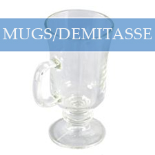 MUGS / DEMITASSE