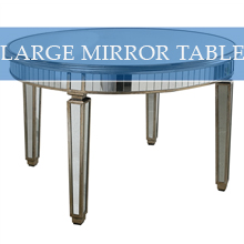 LARGE MIRROR TABLE